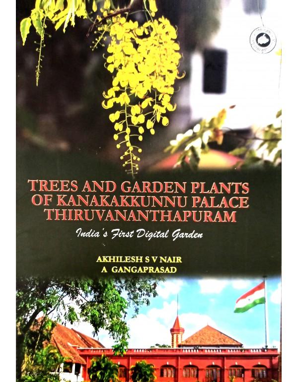Trees and Garden Plants Of Kanakakkunnu Place Thir...